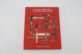 A Sure Defence: The Bowie Knife Book Kenneth J. Burton Francis Greaves John Farr Charles Drabble